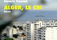 """""""Alger, le cri"""" de Samir Toumi, un hymne mélancolique pour la capitale algérienne"""